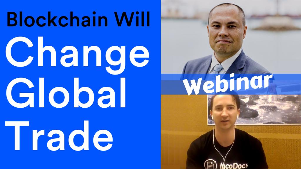 Webinar of blockchain will change global trade