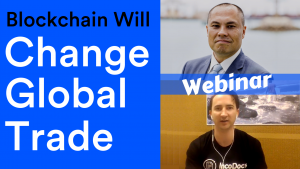Webinar of blockchain will change global trade