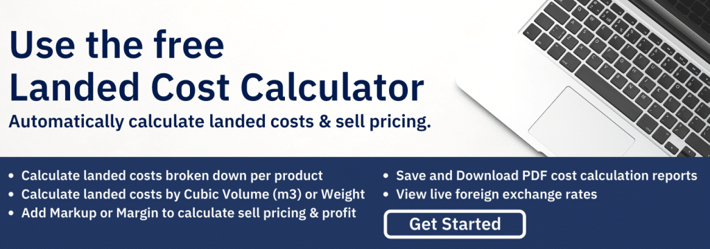Landed Cost Calculator used for imported goods.